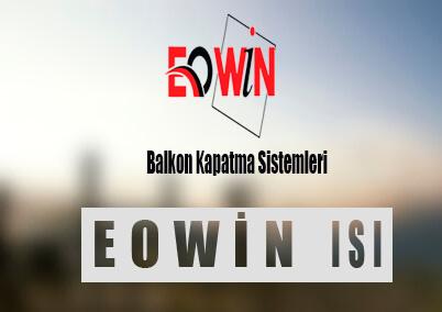 Eowin Balkon Kapatma Sistemleri - EOWİN Isı